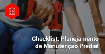 Checklist: Manutenção Predial